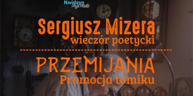 """Plakat """"Sergiusz Mizera - wieczór poetycki"""""""