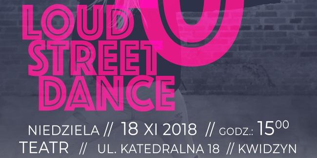 06 11 2018 loud street dance