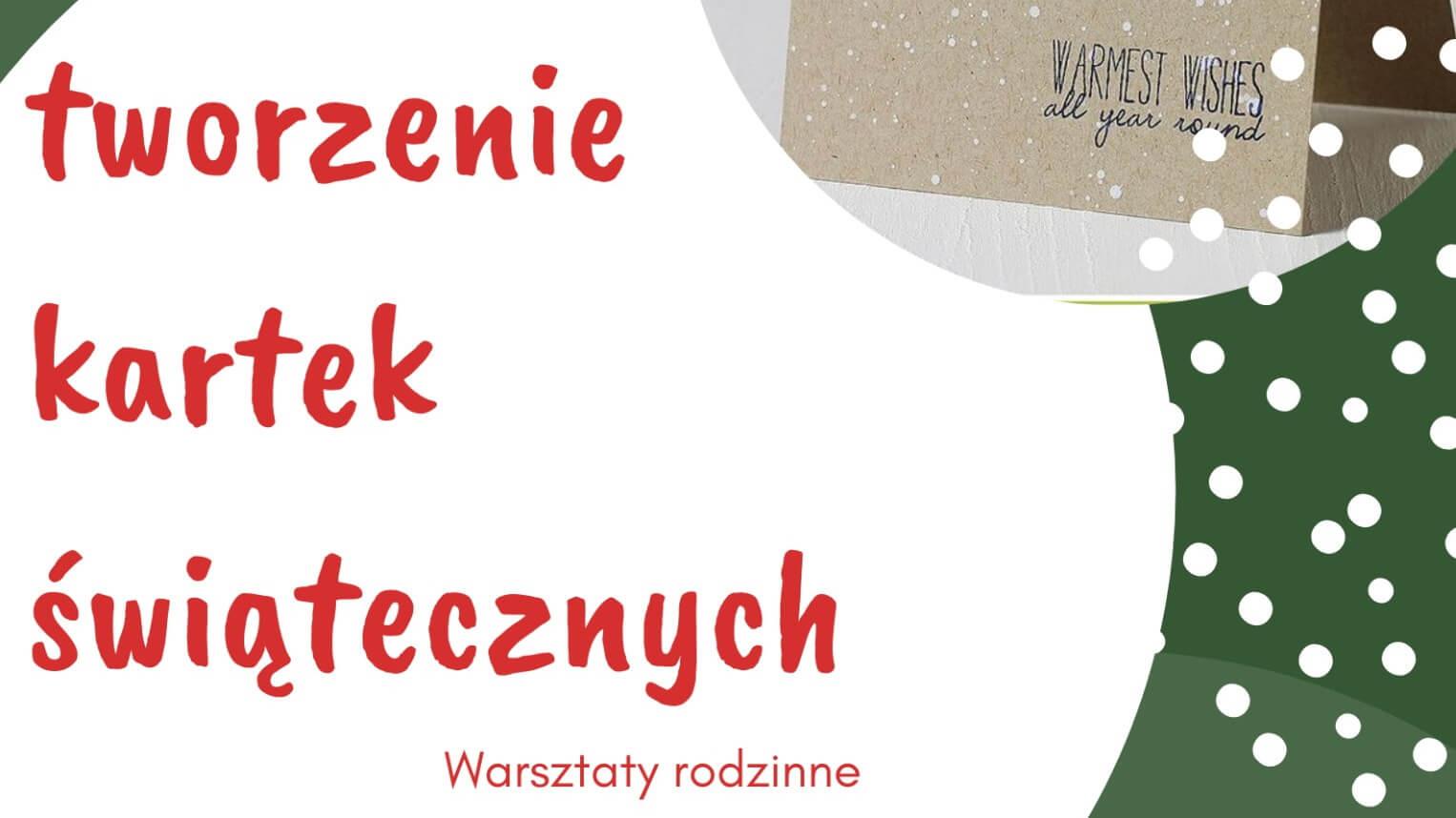 Plakat warsztatów tworzenia kartek świątecznych