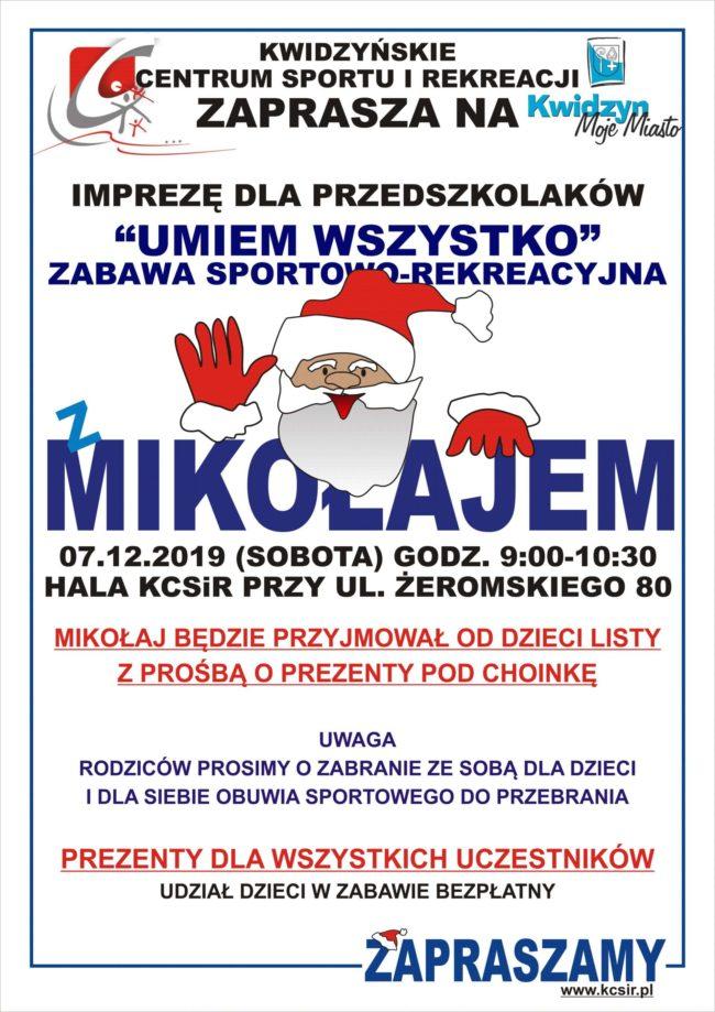 """Plakat impreza rekreacyjna z Mikołajem dla przedszkolaków """"Umiem wszystko"""""""