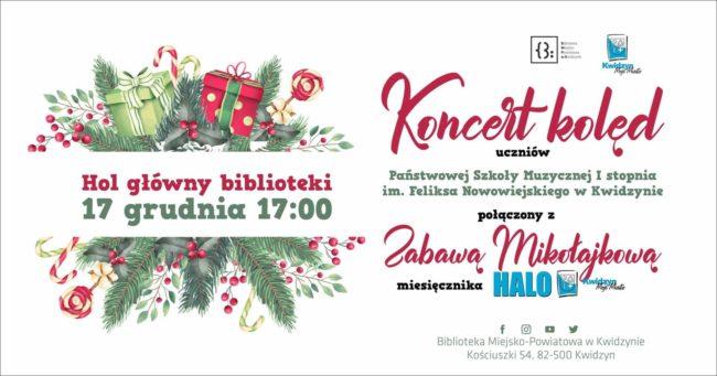Informacja o Koncercie Kolęd i Zabawie Mikołajkowej w Bibliotece Miejsko-Powiatowej