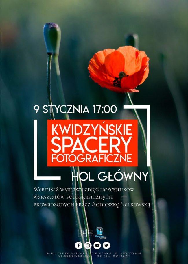 """Plakat wernisażu """"Kwidzyńskie Spacery Fotograficzne"""""""