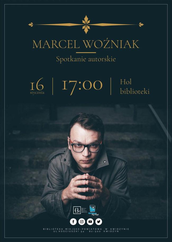 Plakat spotkania autorskiego z Marcelem Woźniakiem
