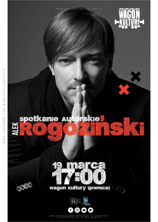 Plakat spotkania autorskiego z Aleksandrem Rogozińskim